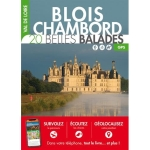 BEAUTIFUL WALKS: BLOIS CHAMBORD 20 beautiful walks - GPS