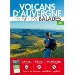 BEAUTIFUL WALKS: VOLCANOES OF AUVERGNE 36 beautiful walks - GPS
