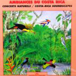 CD Ambiances du Costa Rica (FA617)