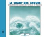 CD LE CHANTS DES VAGUES (FA621)