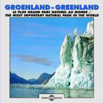 CD GROENLAND GREENLAND Le plus grand parc naturel du monde (FA665)