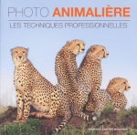 ANIMAL PHOTO - Professional Techniques