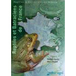 Reptiles et Batraciens de France