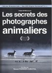 Le secret des photographes animaliers