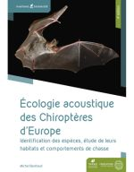 Acoustic ecology of bats of Europe 3nd edition