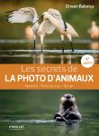 Les secrets de LA PHOTO D'ANIMAUX - Erwan Balança