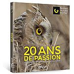 20 ANS DE PASSION - Les moments forts du Festival Nature Namur
